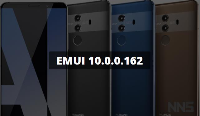 Huawei Mate 10 Series EMUI 10.0.0.162