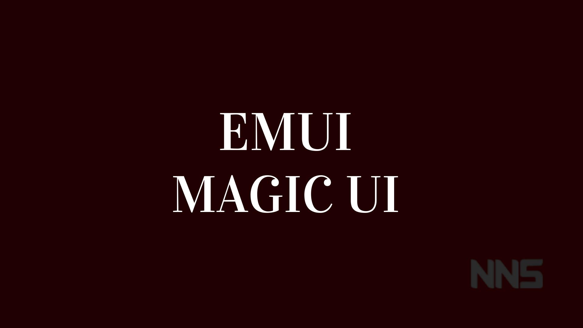 EMUI and Magic UI Update