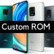 Redmi Note 9 Pro Custom ROM