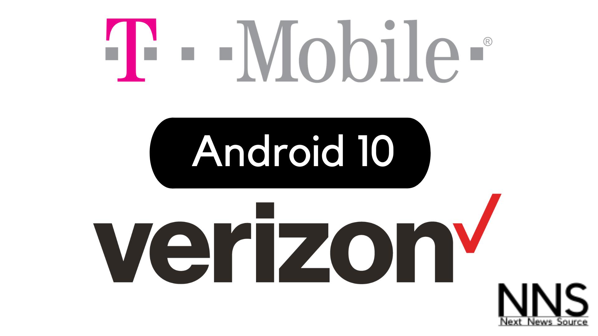 T-Mobile and Verizon