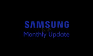 Samsung Monthly Update