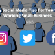 9 easy social media tips for your hard working small business