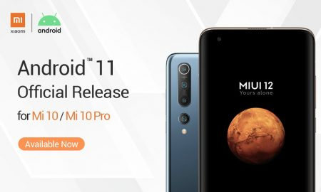 Android 11 for Mi 10 and Mi 10 ProAndroid 11 for Mi 10 and Mi 10 Pro