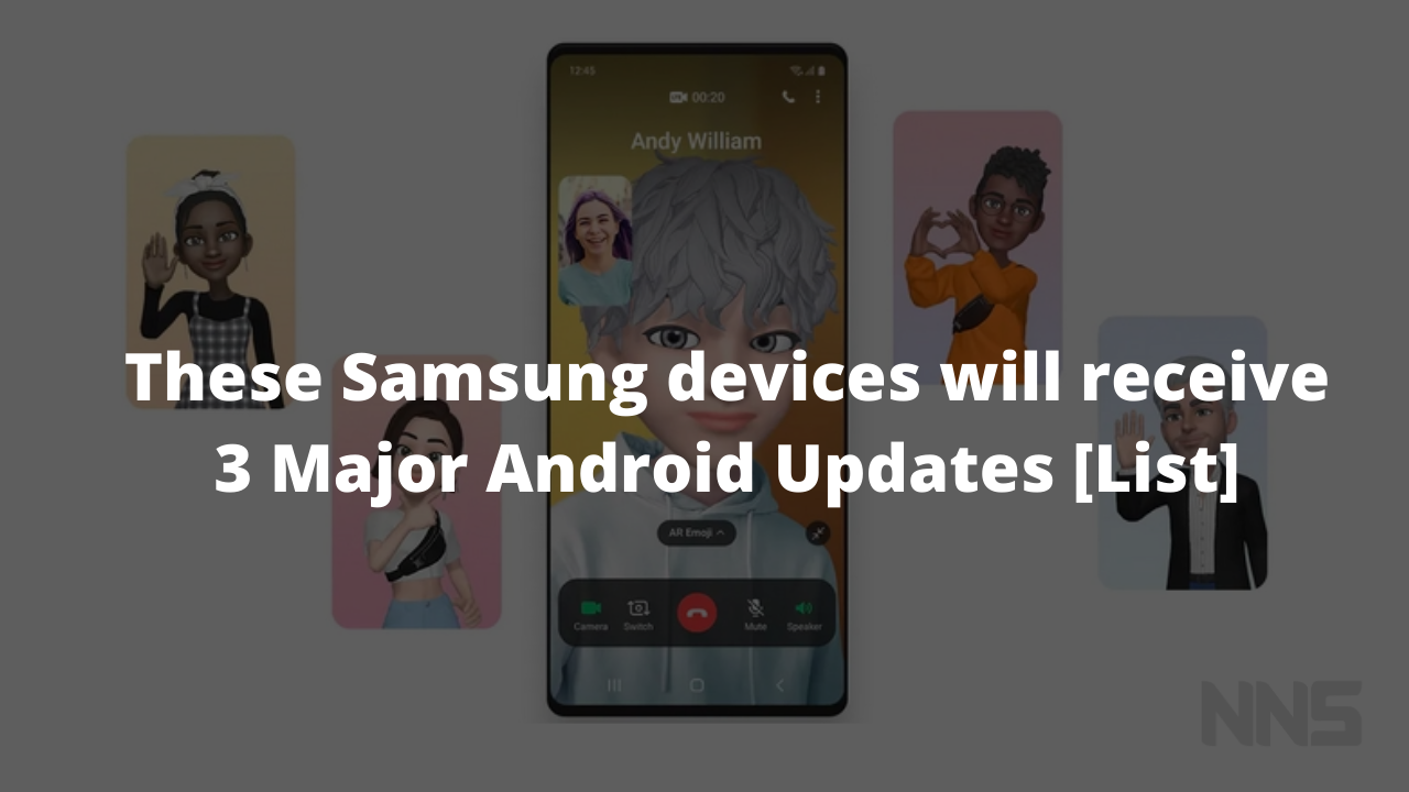 These Samsung devices will receive 3 Major Android Updates- List