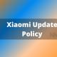 Xiaomi Update Policy